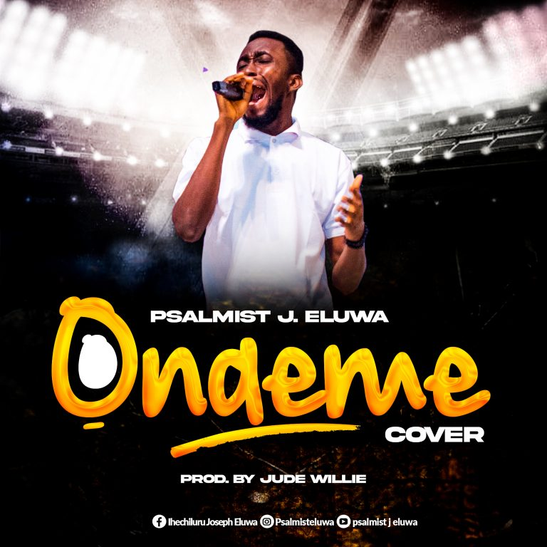 Psalmist J Eluwa – Onaeme